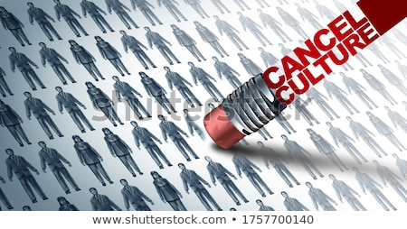Cancel Culture Symbol Stock photo © Lightsource