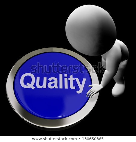 Kwaliteit knop uitstekend dienst producten product Stockfoto © stuartmiles