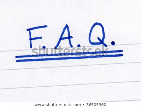 FAQ, frequently asked questions abbreviation, written on white paper. Stock photo © latent