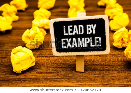 Stock photo: Lead By Example Note Means Mentor And Inspire