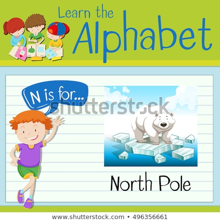 Flashcard letter N is for North Pole Stock photo © bluering