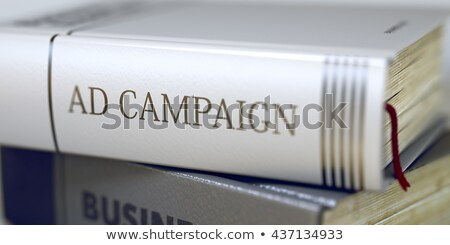 Advertentie campagne boek titel wervelkolom business Stockfoto © tashatuvango