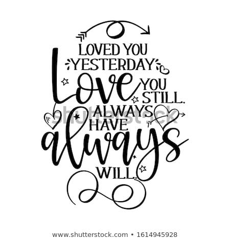 Gisteren liefde altijd valentijnsdag illustratie handgemaakt Stockfoto © Zsuskaa