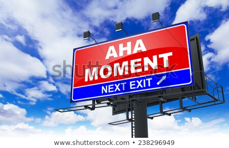 aha moment on red billboard stock photo © tashatuvango