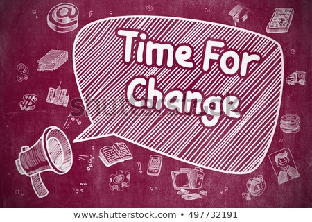 Time For Change - Cartoon Illustration on Red Chalkboard. Stock photo © tashatuvango