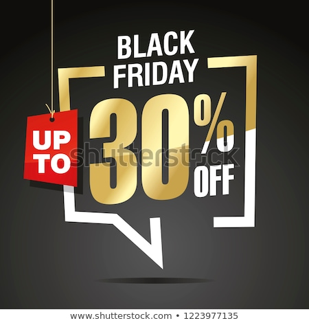 Black Friday Up to 30 Percent Off Special Offer Stock photo © robuart
