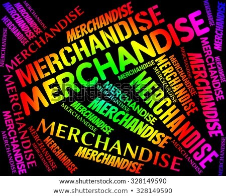 Merchandise Word Represents Product Wares And Retail Stock photo © stuartmiles