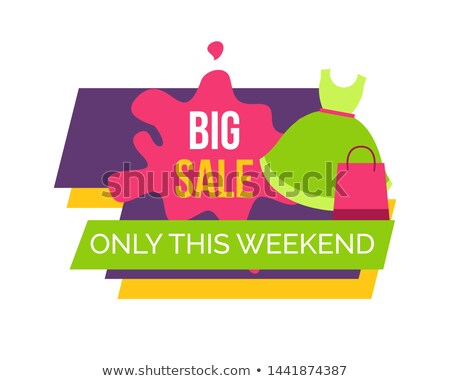 big sale only this weekend for female clothes stock photo © robuart