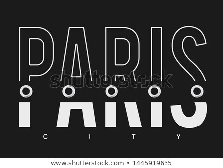 Paris text Stock photo © maxmitzu
