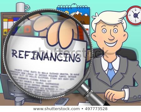 refinancing through lens doodle concept stock photo © tashatuvango