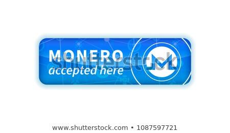 Monero accepted here, bright glossy badge on white Stock photo © evgeny89
