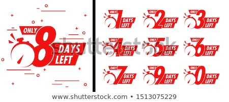 number of days left sticker design for sale and promotion Stock photo © SArts