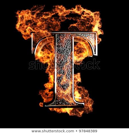 Burning letters as alphabet type T Stock photo © Elnur