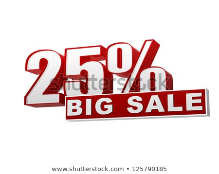 25 percentages big sale red white banner - letters and block Stock photo © marinini