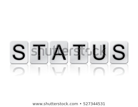Status Isolated Tiled Letters Concept and Theme Stock photo © enterlinedesign