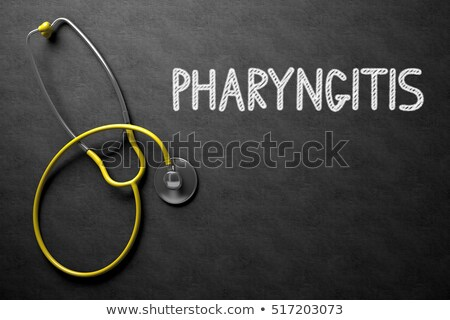 Pharyngitis Handwritten on Chalkboard. 3D Illustration. Stock photo © tashatuvango