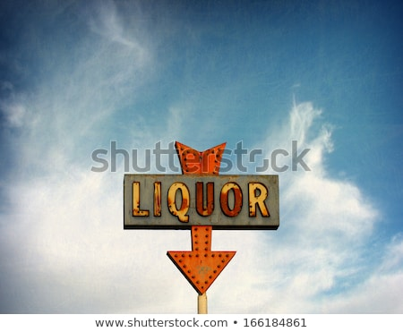 Liquor Sign Stock photo © dcslim