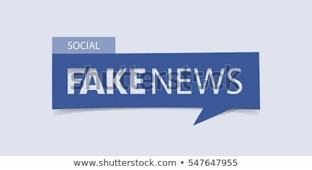 Fake News Banner Kopfzeile falsch Informationen Stock foto © RAStudio