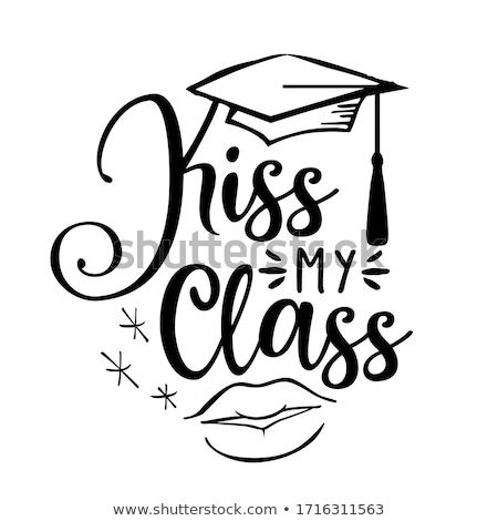 Kiss mój klasy gratulacje absolwenci typografii Zdjęcia stock © Zsuskaa