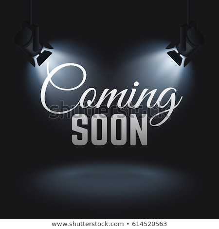 coming soon background with spot light design Stock photo © SArts