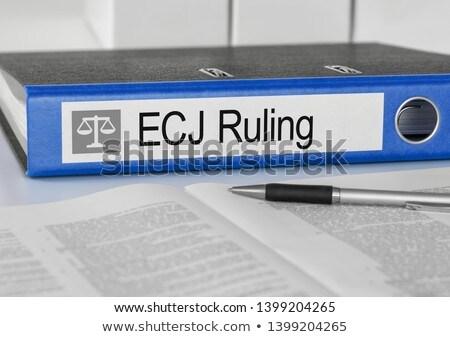 Folder with the label ECJ Ruling Stock photo © Zerbor