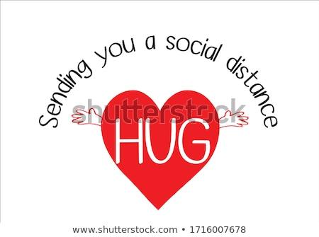 Sending you a socially distanced hug Stock photo © Zsuskaa