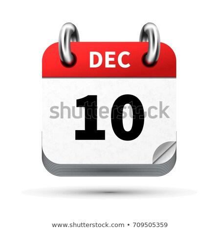 Lumineuses réaliste icône calendrier 10 décembre Photo stock © evgeny89
