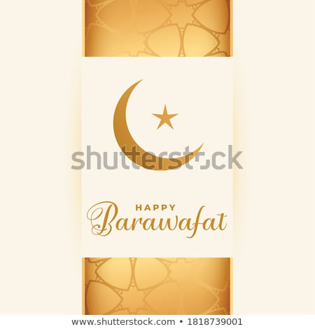 happy barawafat muslim festival card design background Stock photo © SArts