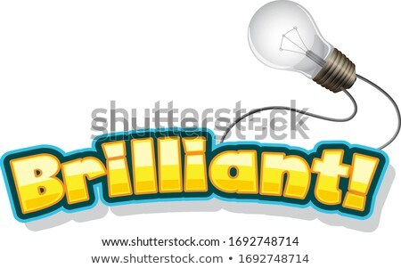 Font design for word brilliant with lightbulb Stock photo © bluering