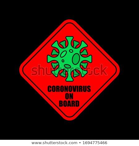 Coronavirus on board. car sticker Quarantine. 2019-nCoV Pandemic Stock photo © popaukropa