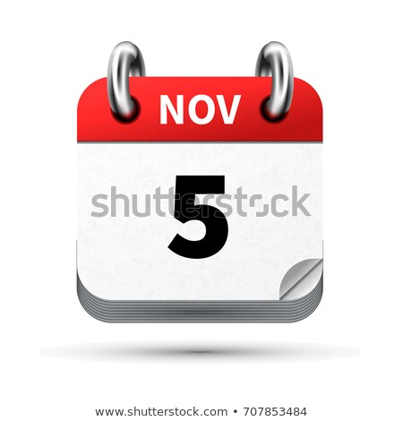Bright realistic icon of calendar with 5 november date isolated on white Stock photo © evgeny89