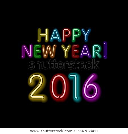 Happy new year 2016 mesaj neon vektör eps Stok fotoğraf © rommeo79