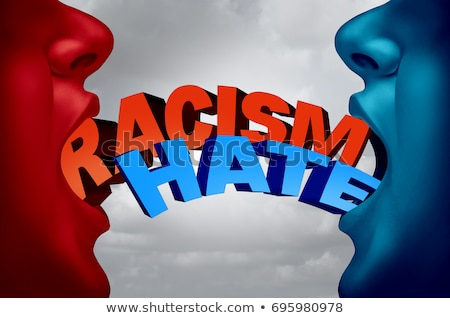 Racism And Hate Social Issue Stock photo © Lightsource