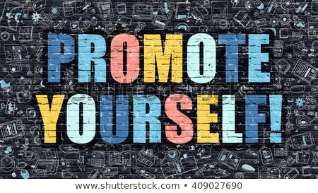 Multicolor Promote Yourself on Dark Brickwall. Doodle Style. Stock photo © tashatuvango
