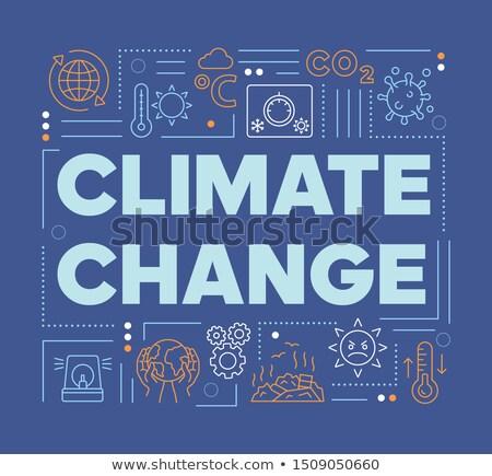 Cambio climático tipografía ilustración como Foto stock © lenm