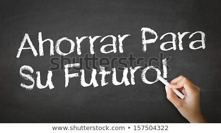 Save For Your Future (In Spanish) Stock photo © kbuntu