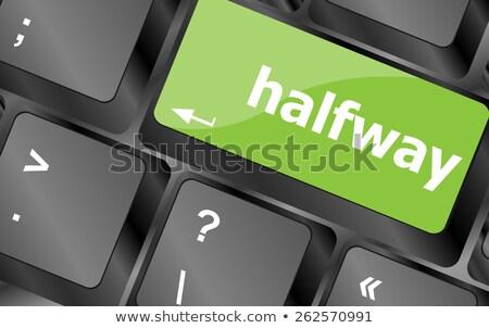Halfway Word On Computer Pc Keyboard Key Сток-фото © fotoscool