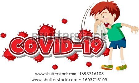 Covid 19 sign template with sick boy sneezing Stock photo © bluering