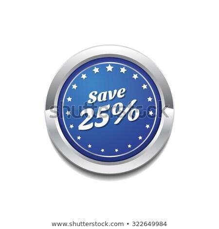 Salvar 25 por cento brilhante Foto stock © rizwanali3d