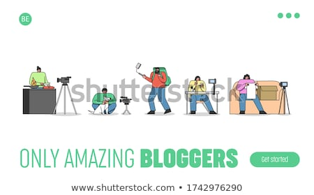 People on internet videos bloggers. Vlog Stock photo © robuart