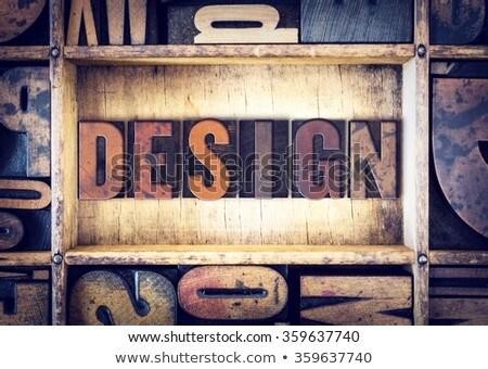 Print Concept Vintage Wooden Letterpress Type Word Stock photo © enterlinedesign