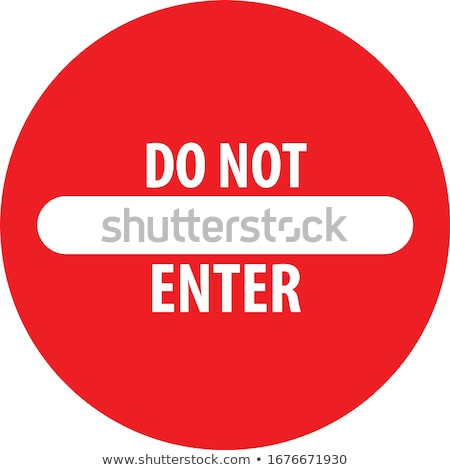 Do not enter, forbidden red glossy sign on white Stock photo © evgeny89
