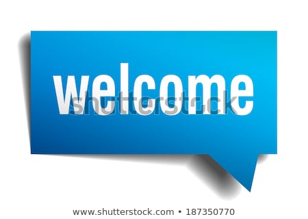 Welcome Blue Marker Stock photo © ivelin