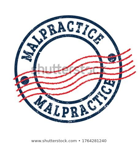 Malpractice-stamp Stock photo © carmen2011