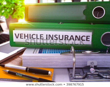 Vehicle Insurance on Office Folder. Toned Image. Stock photo © tashatuvango