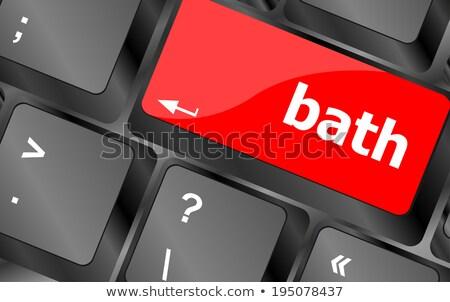 Bath Word On Keyboard Key Notebook Computer Сток-фото © fotoscool