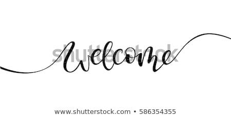 приветствую черный почерк дизайна типографики изолированный Сток-фото © MarySan
