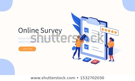 fill in the customer satisfaction survey stock photo © johnkwan