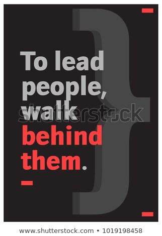 minimalistic typographic motivational quote stock photo © orson