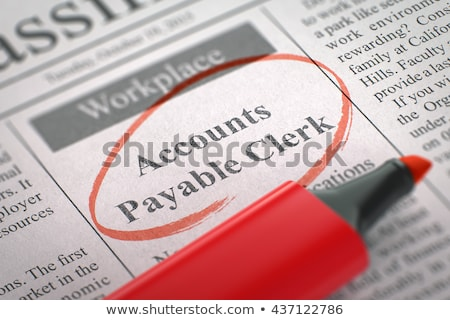 We are Hiring Accounts Payable Clerk. 3D. Stock photo © tashatuvango